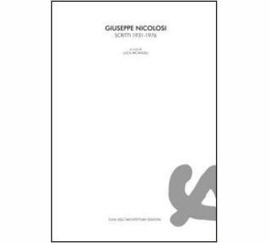 GIUSEPPE NICOLOSI Scritti 1931-1976